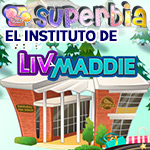 superbia instituto de Liv y Maddie