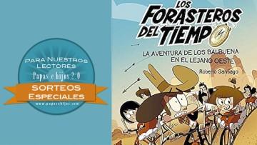 ¡Sorteo del libro infantil 'Los Forasteros del Tiempo'!