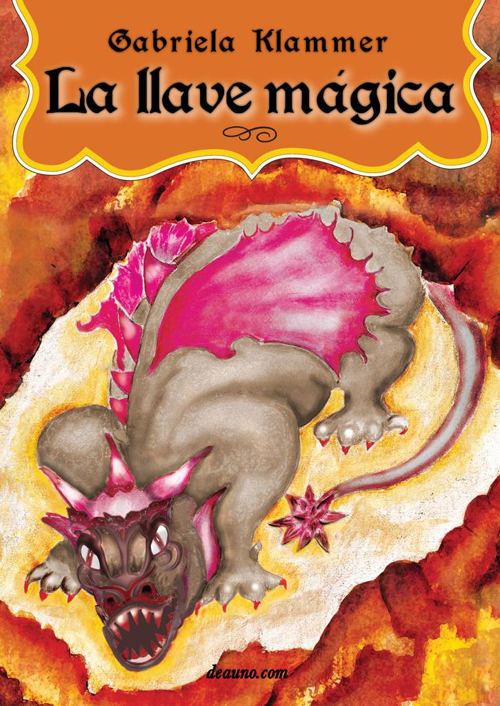 LA LLAVE MAGICA Gabriela Klammer