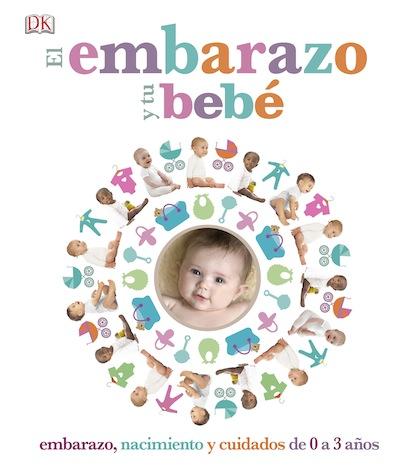 Libro de la editorial DK sobre el embarazo y tu bebé