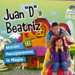 """¡Consigue un DVD+CD de Juan """"D"""" y Beatriz para tus peques!"""