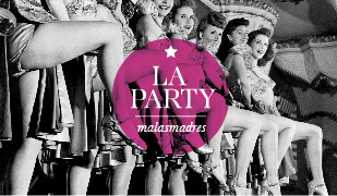 La Party del Club de Las Malas Madres