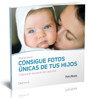 Libro Consigue fotos unicas de tus hijos Gerardo Garcia