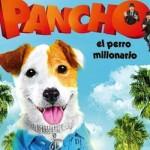 Te invitamos a ver 'Pancho, el perro millonario'