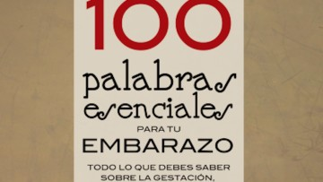 """¡Consigue 1 de los 3 libros """"100 Palabras Esenciales para Tu Embarazo""""!"""