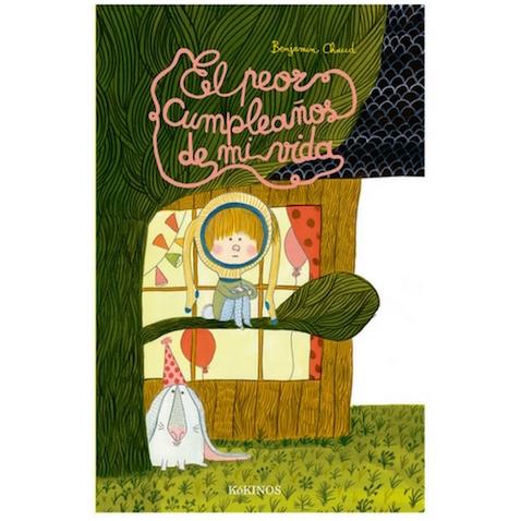 libro infantil El peor cumpleaños de Bejamín Chaud