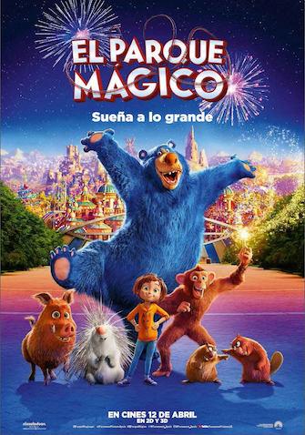 Película infantil El Parque Mágico estreno abril
