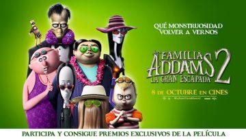 ¡Gana premios de la película La Familia Addams 2 – La Gran Escapa!